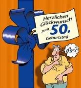 Herzlichen Gluckwunsch Zum 50 Geburtstag Manner Von Butschkow