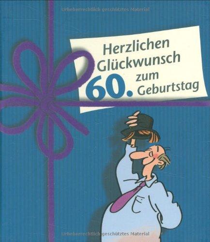 9783830341734: Herzlichen Gl�ckwunsch zum 60. Geburtstag. M�nner