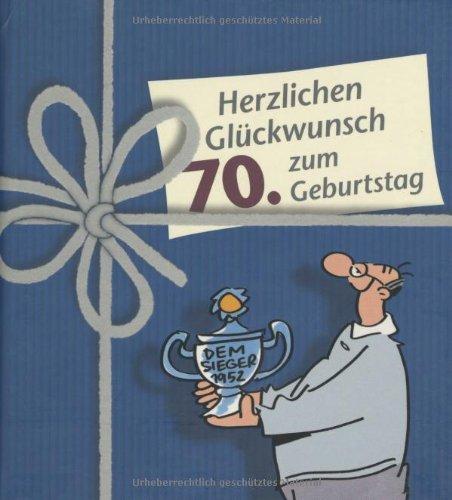 9783830341741: Herzlichen Glückwunsch zum 70. Geburtstag, Männer