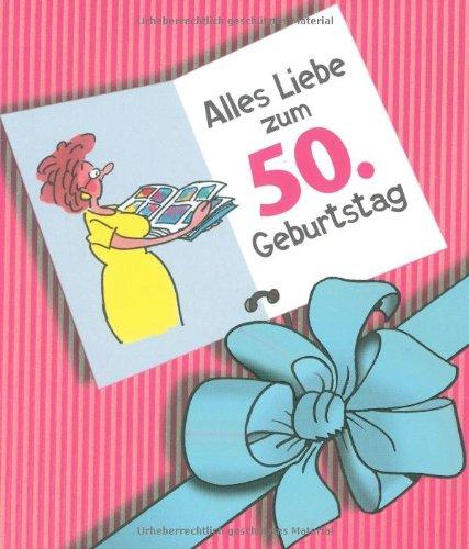 9783830341789: Herzlichen Glückwunsch zum 50. Geburtstag. Frauen