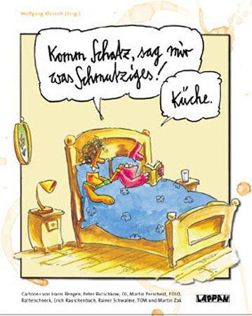 9783830360643: Komm, Schatz, sag mir was Schmutziges!