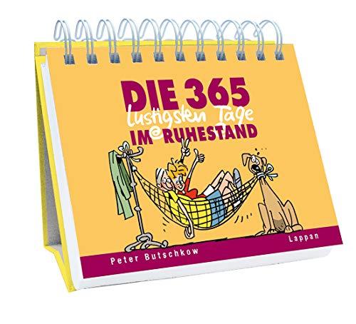 9783830361879: Die 365 lustigsten Tage im Ruhestand: immerwährender Kalender