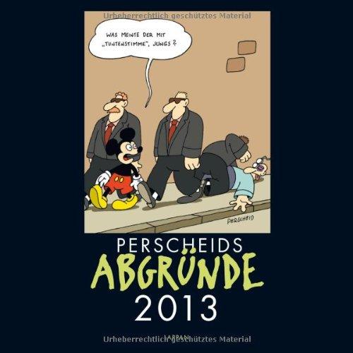 9783830373896: Perscheids Abgründe 2013