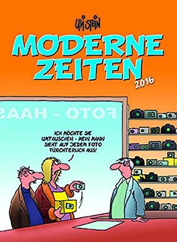 9783830375326: Moderne Zeiten 2016: Wandkalender