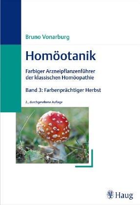 9783830403784: Homöotanik, 4 Bde., Bd.3, Farbenprächtiger Herbst