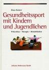 9783830404767: Gesundheitssport mit Kindern und Jugendlichen