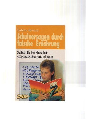 9783830407836: Schulversagen durch falsche Ernährung