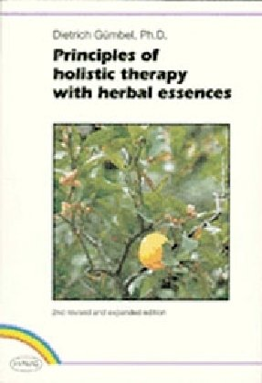 9783830408291: Principles of Holistic Therapy with Herbal Essences