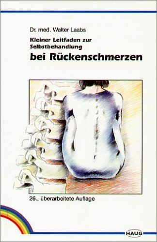 9783830408529: Kleiner Leitfaden zur Selbstbehandlung bei Rückenschmerzen
