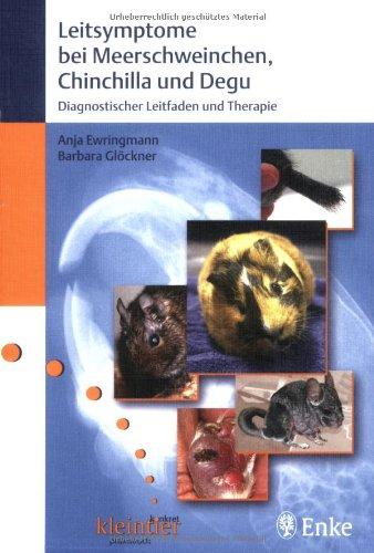 9783830410553: Leitsymptome bei Meerschweinchen, Chinchilla und Degu: Diagnostischer Leitfaden und Therapie