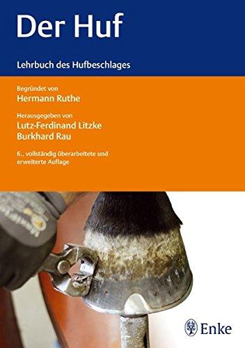 9783830410744: Der Huf: Lehrbuch des Hufbeschlages