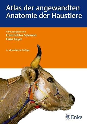 Atlas der angewandten Anatomie der Haustiere: F. V. Salomon