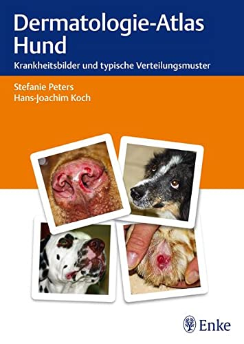 Dermatologie-Atlas Hund: Stefanie Peters