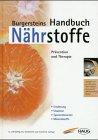 9783830420170: Burgersteins Handbuch Nährstoffe. Vorbeugen und heilen durch ausgewogene Ernährung