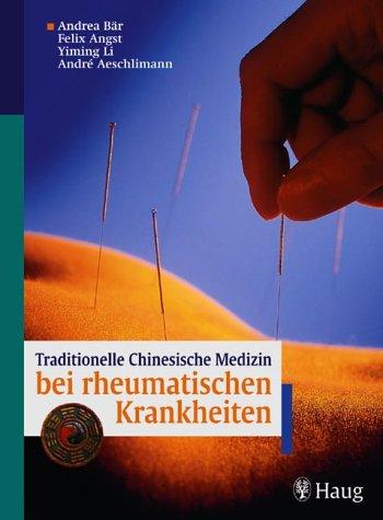 9783830421115: Traditionelle Chinesische Medizin bei rheumatischen Krankheiten.