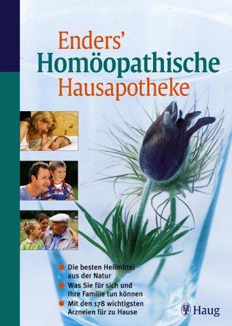 9783830421153: Enders' Homöopathische Hausapotheke