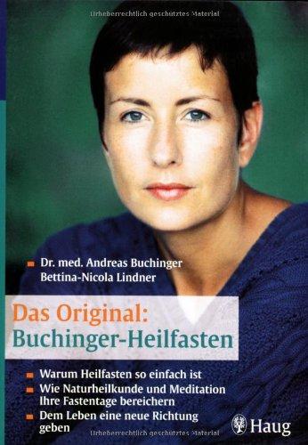 9783830421221: Das Original: Buchinger Heilfasten