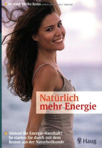Nat?rlich mehr Energie: Banis, Ulrike