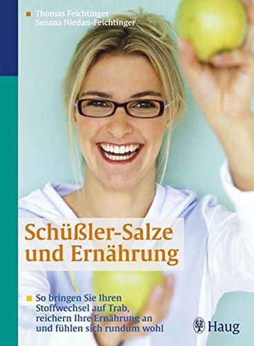 9783830421795: Schüßler-Salze und Ernährung