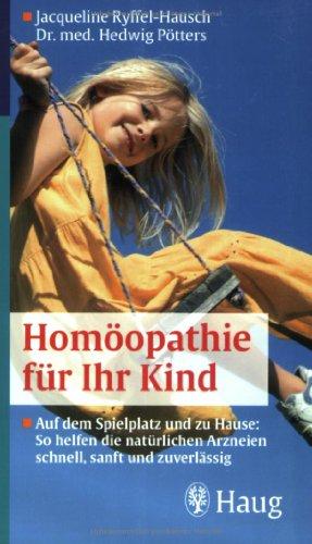 9783830422105: Homöopathie für Ihr Kind