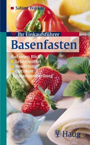 Einkaufsführer Basenfasten: Sabine Wacker
