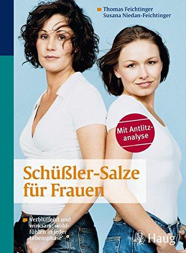 9783830422518: Schüßler-Salze für Frauen: Verblüffend und wirksam: wohlfühlen in jeder Lebensphase