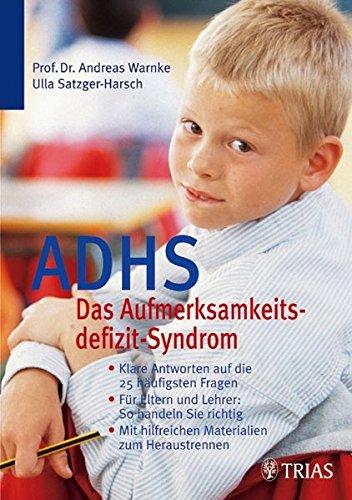 9783830431541: ADHS: Das Aufmerksamkeitsdefizit-Syndrom