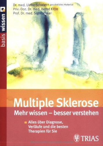 9783830432357: Multiple Sklerose: mehr wissen - besser verstehen: Alles über Diagnose, Verläufe und die besten Therapien für Sie