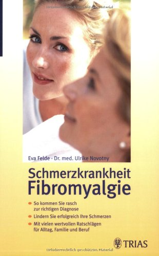 9783830432593: Schmerzkrankheit Fibromyalgie