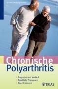 9783830432715: Gelenkrheuma: Verlauf und Therapie der chronischen Ployarthitis ( rheumatoiden Arthritis )