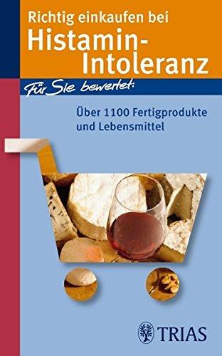 9783830434658: Richtig einkaufen bei Histamin-Intoleranz