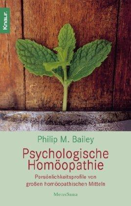 9783830435662: Psychologische Homöopathie: Persönlichkeitsprofile von großen homöopathischen Mitteln