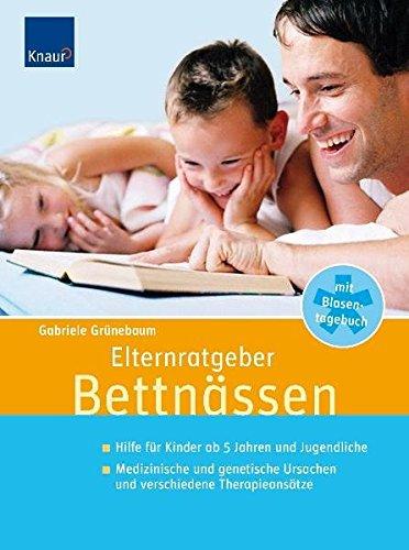 9783830435969: Elternratgeber Bettnässen: Hilfe für Kinder ab 5 Jahren und Jugendliche