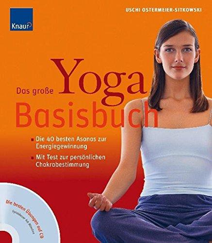 9783830436393: Das große Yoga-Basisbuch/Mit CD: Die 40 besten Asanas zur Energiegewinnung. Mit Test zur persönlichen Chakrabestimmung