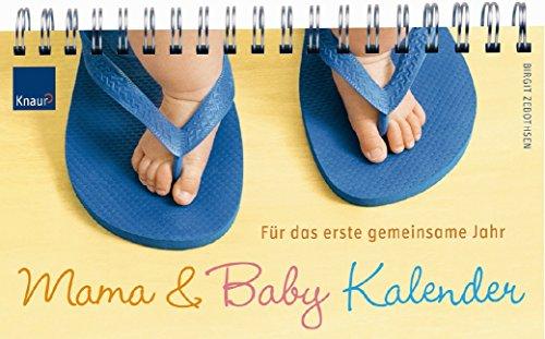 9783830436768: Mama-& Baby-Kalender: Für das erste gemeinsame Jahr