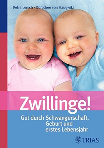 9783830438687: Zwillinge!: Gut durch Schwangerschaft, Geburt und erstes Lebensjahr