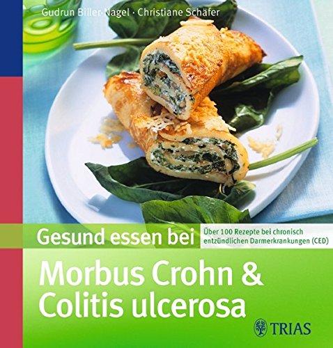 9783830439011: Gesund essen bei Morbus Crohn und Colitis ulcerosa