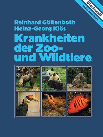 9783830440260: Krankheiten der Zootiere und Wildtiere