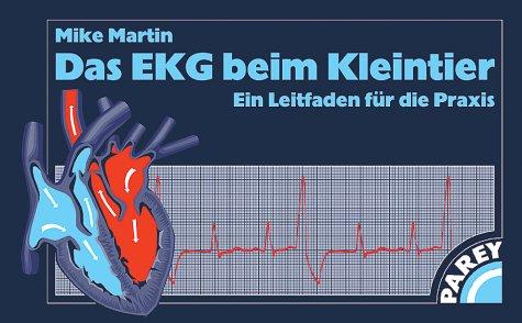 Das EKG beim Kleintier. (3830440421) by Mike Martin