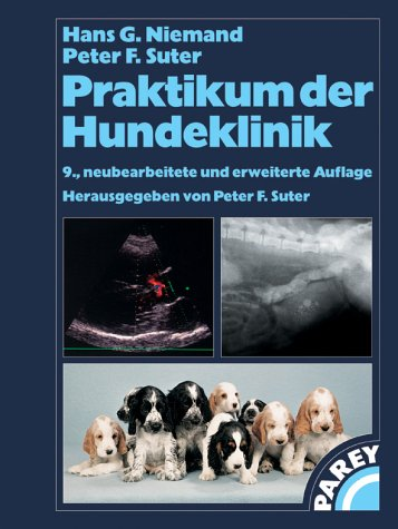 9783830440710: Praktikum der Hundeklinik (Livre en allemand)