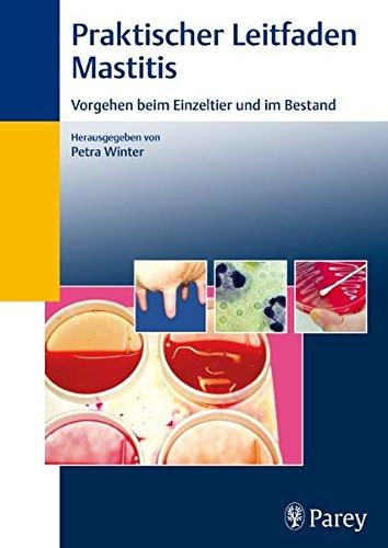 Praktischer Leitfaden Mastitis: Petra Winter