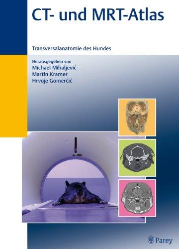 9783830441830: CT- und MRT-Atlas: Transversalanatomie des Hundes