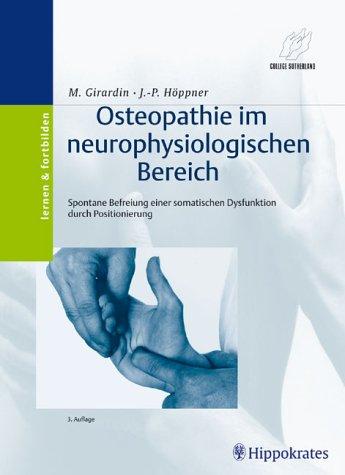 Osteopathie im neurophysiologischen Bereich Spontane Befreiung einer: Max Girardin Jean-Paul