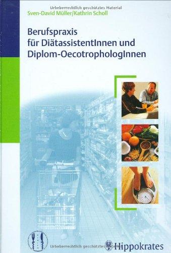 9783830452416: Berufspraxis für DiätassistentInnen und Diplom-OecotrophologInnen