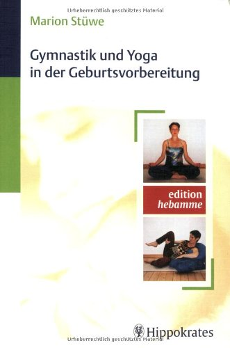 9783830452454: Gymnastik und Yoga in der Geburtsvorbereitung