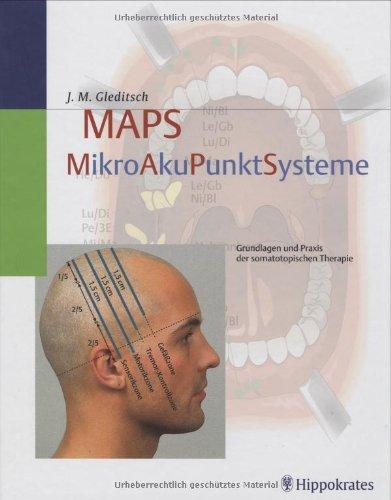 9783830452539: MAPS: Mikro-Aku-Punkt-Systeme. Grundlagen und Praxis der somatotopischen Therapie