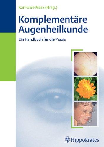 9783830452621: Komplementäre Augenheilkunde: Ein Handbuch für die Praxis