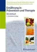 9783830452737: Ernährung in Prävention und Therapie. Ein Lehrbuch