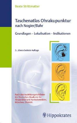 9783830452812: Taschenatlas der Ohrakupunktur nach Nogier/Bahr