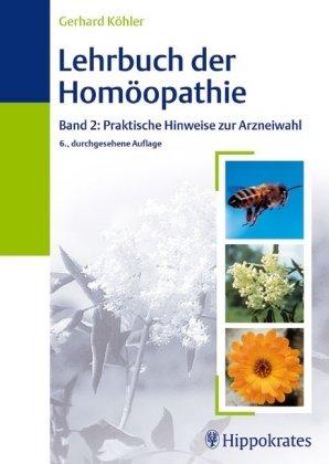 9783830453109: Lehrbuch der Homöopathie 2. Praktische Hinweise zur Arzneiwahl